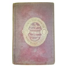 1875 Seller Image More images How to Read Character: A New Illustrated Hand-Book of Phrenology and Physiognomy Book