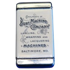 Burt Machine Company/Labeling & Wrapping machines, match safe, celluloid wrapped by Bastian Bros. Co. , c. 1905