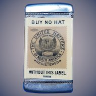 United Hatters of North America match safe, celluloid wrapped by Whitehead & Hoag, c. 1905