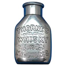 Figural bottle adv. Thorne's Whisky, match safe, Morton Maze opening. c. 1894