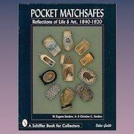 Pocket Matchsafes: Reflections of Life & Art 1840-1920 book by W. Eugene Sanders, Jr. & Christine C. Sanders.