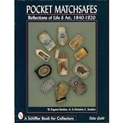 Pocket Matchsafes: Reflections of Life & Art 1840-1920 book by W. Eugene Sanders, Jr. & Christine C. Sanders.