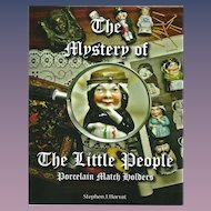 The Mystery of Little People - Porcelain Match Holders, book by Stephen J.Horvat