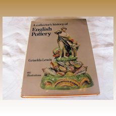 """Book:  """"A collector's history of English Pottery"""", by Griselda Lewis"""