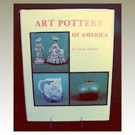 "Book: ""Art Pottery of America"" by Lucille Henzke, Excellent Reference"