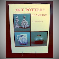 """Book: """"Art Pottery of America"""" by Lucille Henzke, Excellent Reference"""