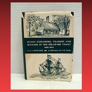 "Pennsylvania History Book: ""Dutch Explorers,Traders & Settlers in the Delaware Valley"", Weslager"