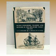 """Pennsylvania History Book: """"Dutch Explorers,Traders & Settlers in the Delaware Valley"""", Weslager"""