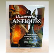"Book: ""Discovering Antiques: A Guide to the World of Antiques & Collectibles"""