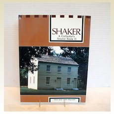 """Book """"Shaker:A Collector's Source Book II """", by Don & Carol Raycraft"""