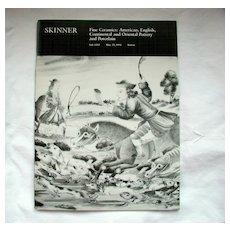 Skinner Catalog:Fine Ceramics: American,English,Continental,Oriental Pottery & Porcelain