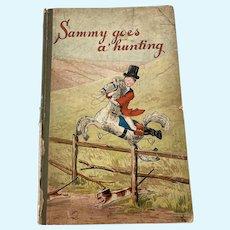 Antique Edwardian Book by Kathleen Ainslie Sammy Goes Hunting Peg Dolls Penny Wooden Grodnertal Interest