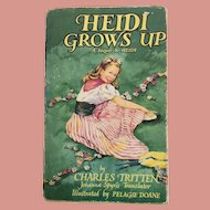 Heidi Grows Up Vintage Book Johanna Spyris illustrated by Pelagie Doane published by Collins England