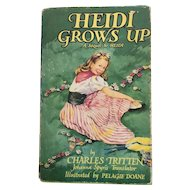 Heidi Grows Up Vintage Book Johanna Spyris illustrated by Pelagie Doane published by Collins England