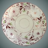 Luster Cup Plate - ca: 1800's