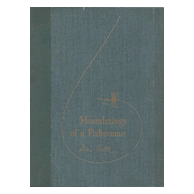 Book - Meanderings Of A Fisherman by Dean Witter 1956