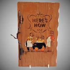 "Vintage ""Here's How"" Mixed Drinks compiled by W. C. Whitfield, Copyright 1941"