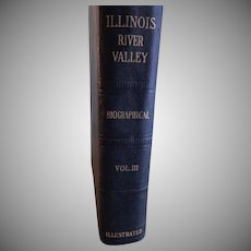 The History of the Illinois River Valley Volume III, 1932 First Issue
