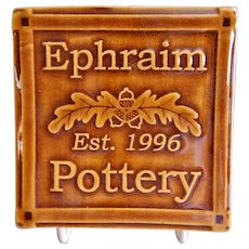 "Ephraim Faience Pottery ""Customer Appreciation"" Tile"