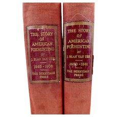 The Story of American Foxhunting by Blan Van Urk Derrydale Press 2 Volumes