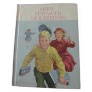 Vintage 1962 MORE FUN WITH OUR FRIENDS Dick Jane~New Basic Readers School Book