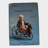 American Clockwork Toys 1862 - 1900 - Hard Cover Book