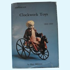 American Clockwork Toys 1862 - 1900 - Hard Cover Book