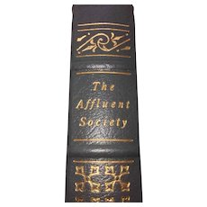 The Affluent Society - John Kenneth Galbraith - Leather Bound - Pristine
