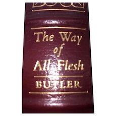 The Way Of All Flesh - Samuel Butler - Leather Bound - Pristine