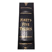Ninety Five Theses - Martin Luther - Leather Bound - Pristine