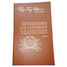 Southeastern & Caribbean Seashores - Peterson Field Guides - Audubon Society - Pristine