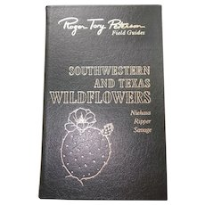 Southwestern & Texas Wildflowers - Peterson Field Guides - Audubon Society - Pristine
