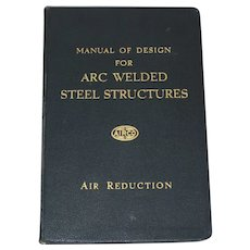 Manual Of Design for Arc Welded Steel Structures, Leather Binding – January 1, 1952