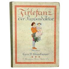 German 1921 Childrens Book after an Opera Firlefanz the Doll Doctor