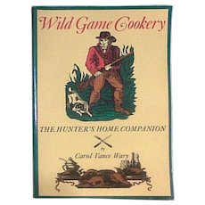 1984 Wild Game Cookery Cookbook Woodstock VT