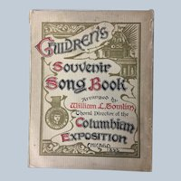 1893 Columbian Exposition Chicago Childrens Souvenir Song Book