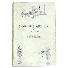 A.A. Milne Now We Are Six First Edition with Dust Jacket 1927