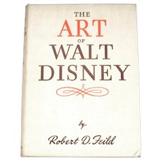The Art of Walt Disney by Robert D. Feild First UK Edition 1944