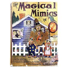 Jack Snow The Magical Mimics in Oz First Edition, First State 1946