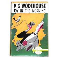 P.G. Wodehouse Joy In The Morning with Dust Jacket UK First Edition 1947