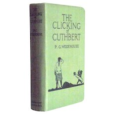 P.G. Wodehouse Book The Clicking of Cuthbert circa 1923