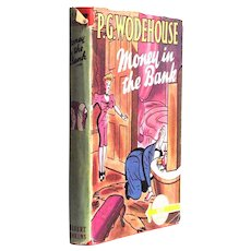 P.G. Wodehouse Money In The Bank with Dust Jacket First Edition 1946