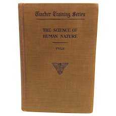 "Antique Teacher Training Series Book - ""The Science of Human Nature"" by Pyle"