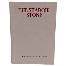 "Vintage Book ""The Shadow Stone"" by Mildred A. Wirt"