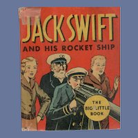 Jack Swift and His Rocket Ship Whitman Big-Little Book