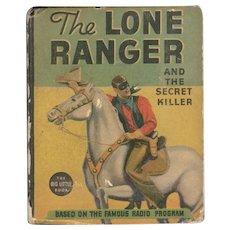 The Lone Ranger and the Secret Killer Whitman Big-Little Book
