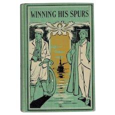 Winning His Spurs - American Boy's Series