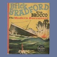 Brick Bradford with Brocco The Modern Buccaneer Whitman Big-Little Book