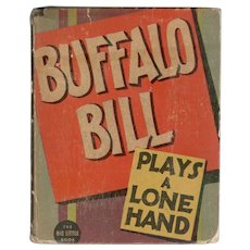 Buffalo Bill Plays a Lone Hand Whitman Big-Little Book