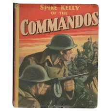 Spike Kelly of the Commandos Whitman Big-Little Book